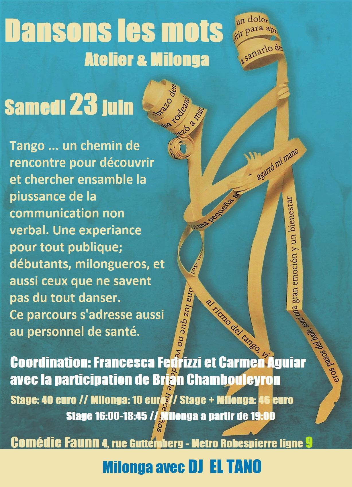 Le 23 juin : Stage de tango et thérapie puis milonga à l'espace Faun